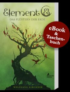 Neue Fantasy Buch Empfehlung: Element8 - Das Flüstern der Erde